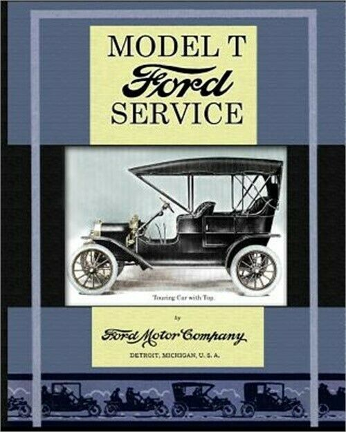 Model T Ford Service By Ford Motor Company 2013