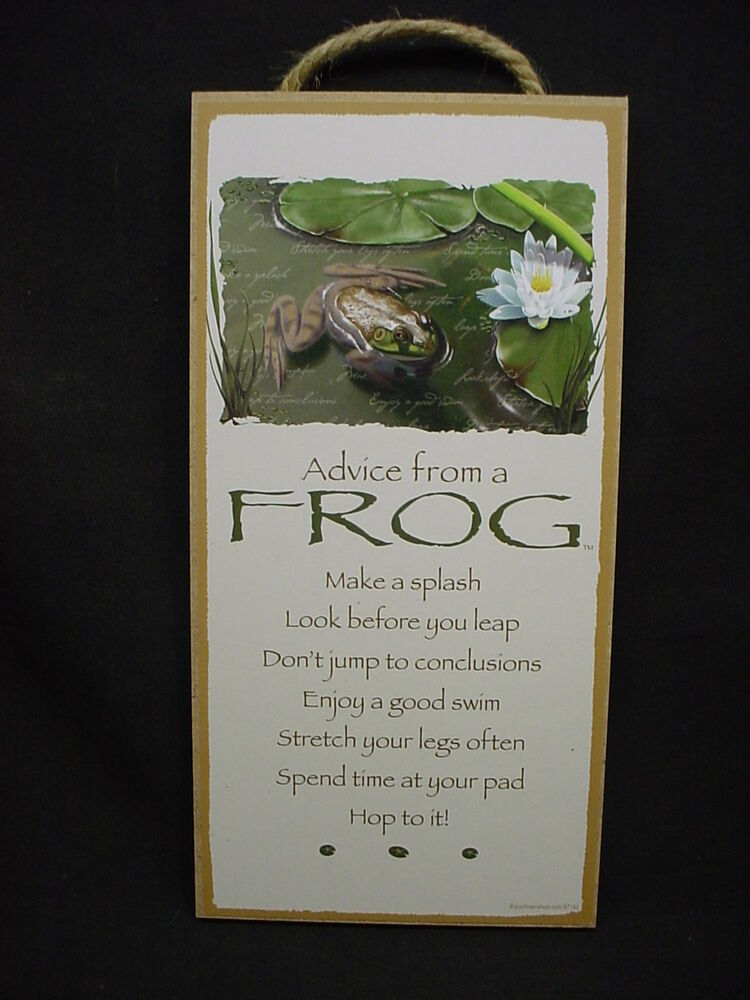 Advice From A Frog Wisdom Love Wood Sign Wall Novelty Plaque Pond Animal New Ebay