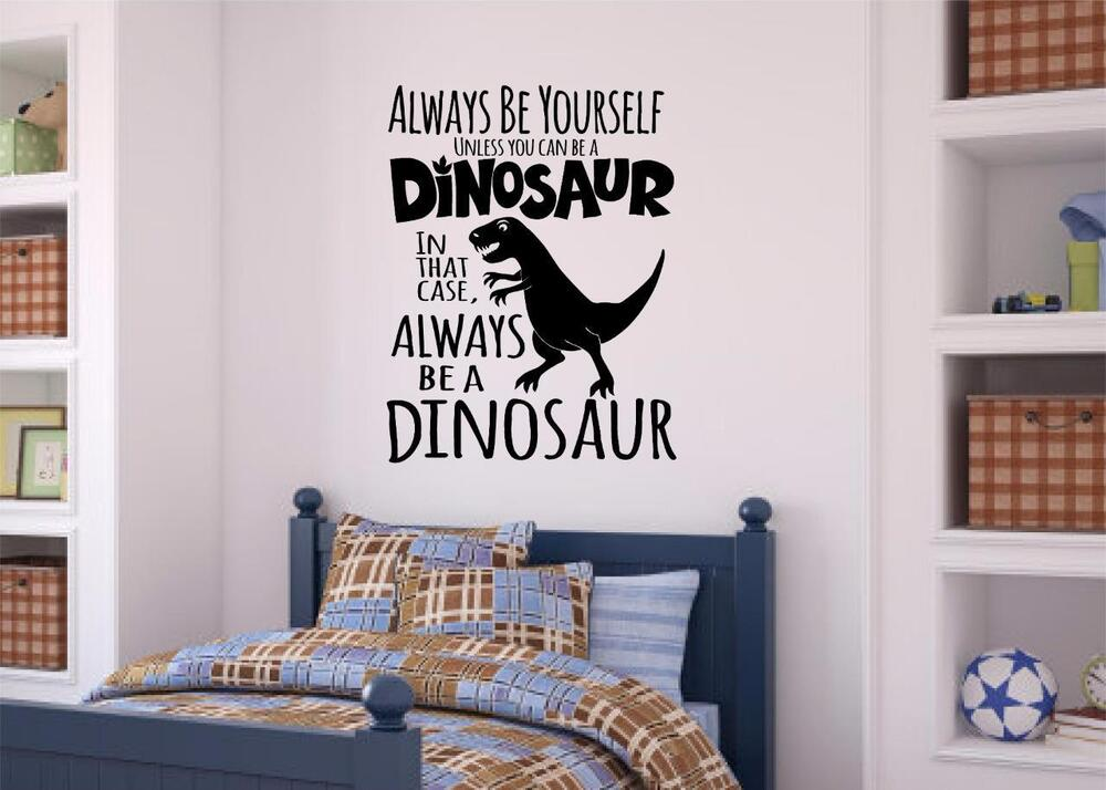 vinyl lettering for walls always be a dinosaur vinyl decal wall sticker letters boys 25439