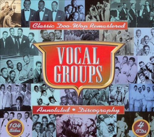 Vocal groups classic doo wop remaster new cd for Classic house vocals