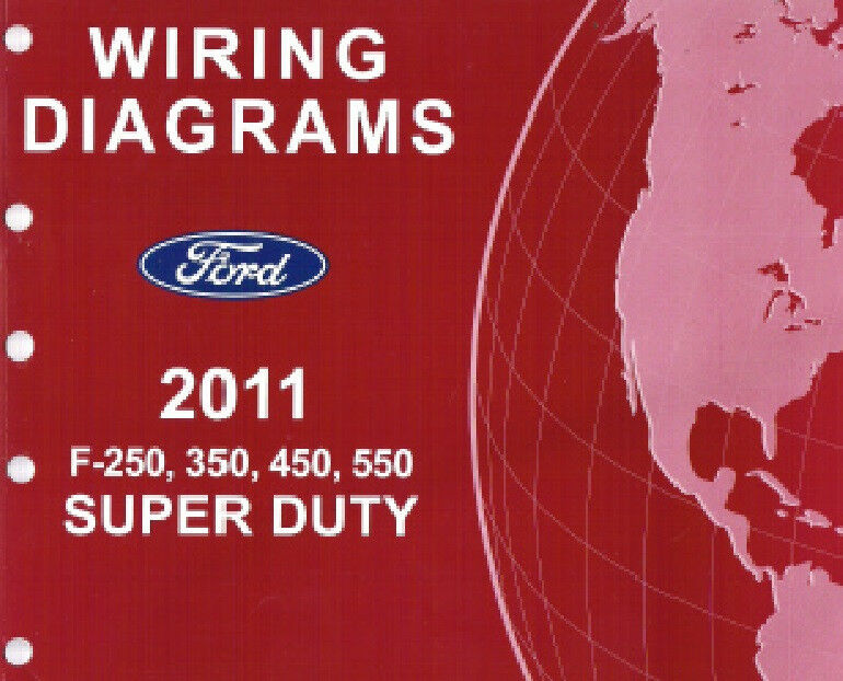 2011 Ford F250 F350 F450 F550 Factory Wiring Diagram Scehmatics Manual