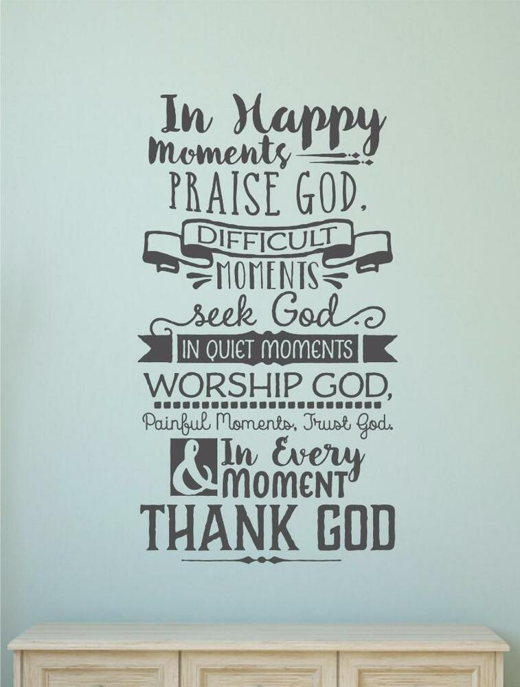 in happy moments praise god religious vinyl decal wall