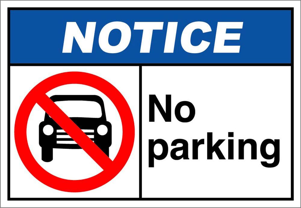Wild image with regard to printable no parking sign