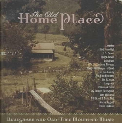The old home place bluegrass and old time mountain music for Classic house album