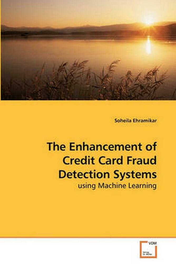 NEW Enhancement of Credit Card Fraud Detection Systems by ...