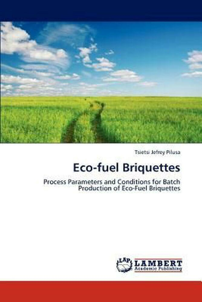 new eco fuel briquettes by tsietsi jefrey pilusa paperback book english free s ebay. Black Bedroom Furniture Sets. Home Design Ideas