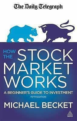 how the stock market works a beginners guide to investing pdf