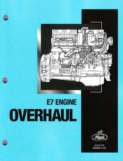 Mack E7 Six Cylinder Diesel 728cu 12l Engine Service Repair Overhaul Manual 5101
