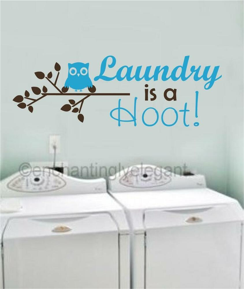 Laundry is a hoot vinyl decal wall sticker words lettering for Room decor 5d stickers