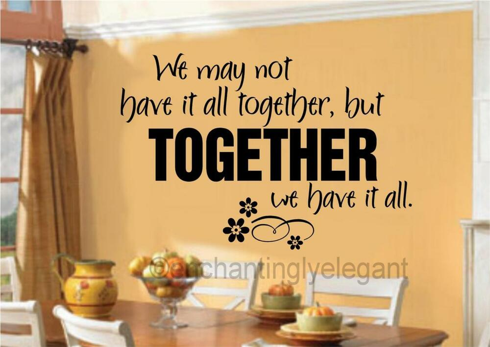 We May Not Have It All Together Vinyl Decal Wall Sticker ...