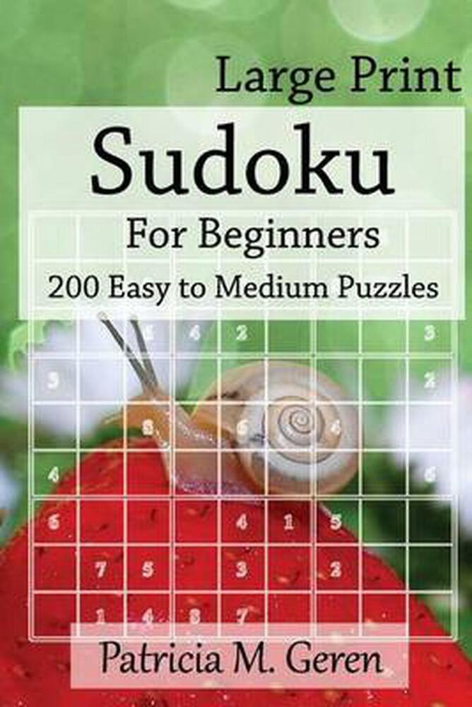 New Large Print Sudoku for Beginners 200 Easy to Medium Puzzles Sudoku