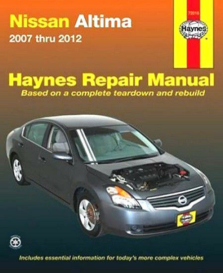 2007 2008 2009 2010 2011 2012 Nissan Altima Haynes Repair Manual 0506 1620920506 Ebay