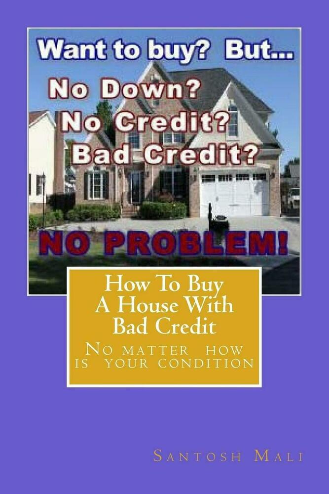 New how to buy a house with bad credit preparing for for How to finance building a new home