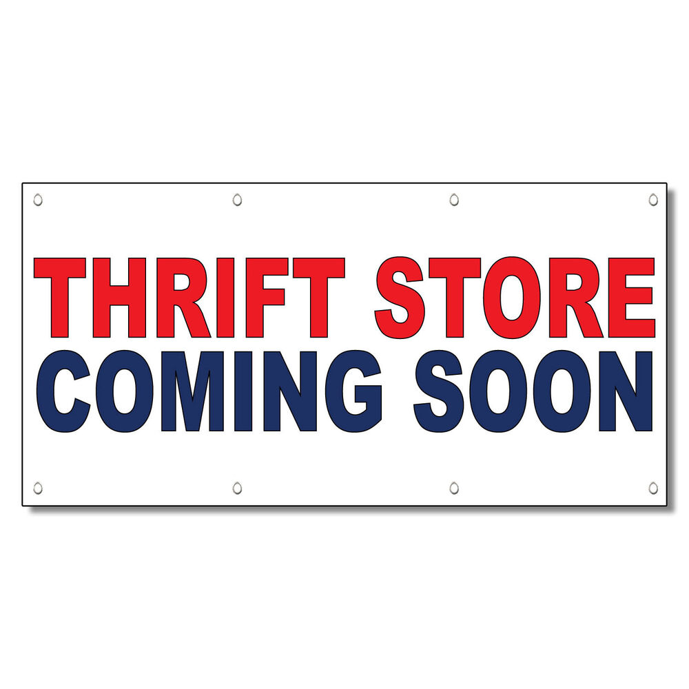 Thrift Store Coming Soon Red Blue 13 Oz Vinyl Banner Sign