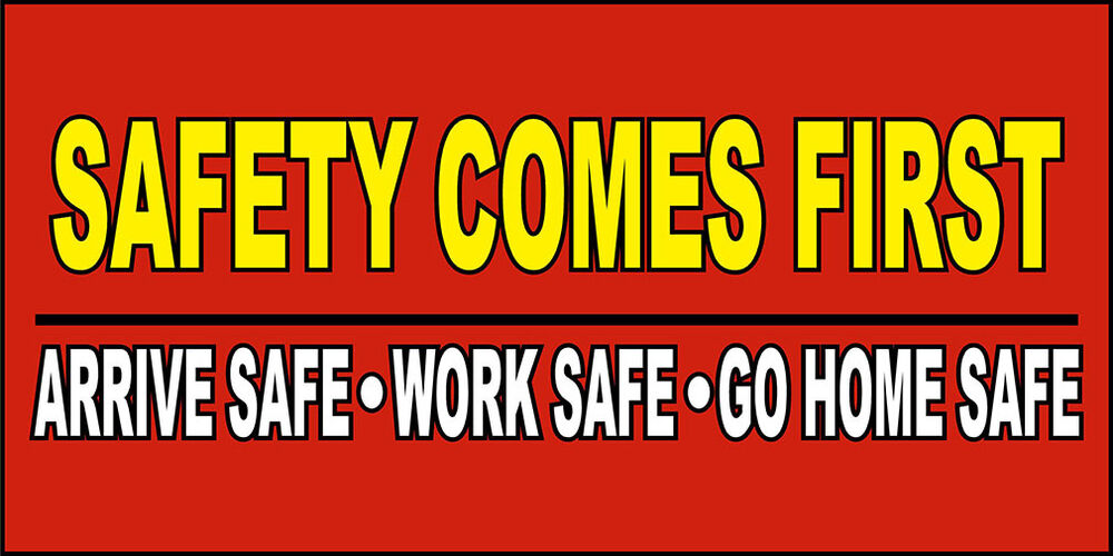 Safety Comes First Arrive Work Safe Decal Sticker Retail
