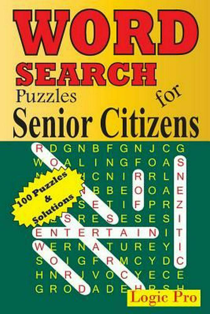 NEW Word Search Puzzles for Senior Citizens by Logic Pro Paperback ...