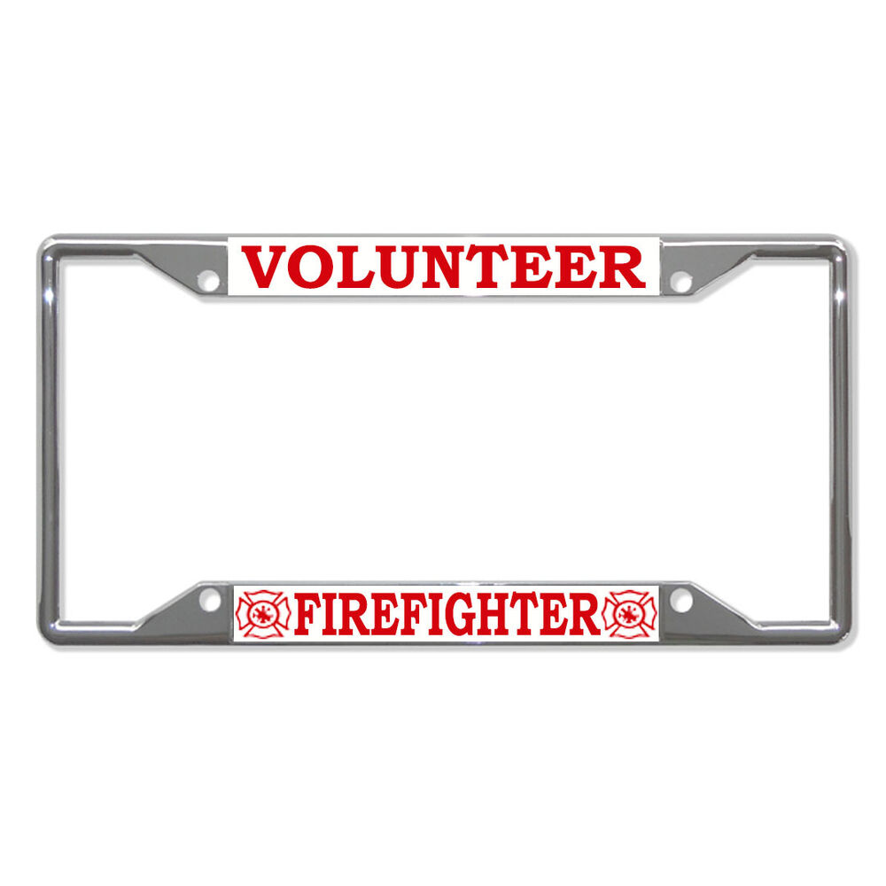 Volunteer Firefighter Metal License Plate Frame Tag Holder