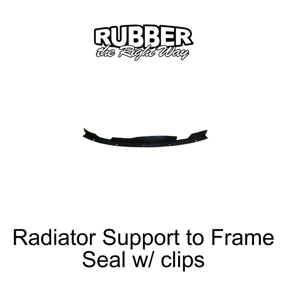 1967 1968 ford galaxie radiator support to frame seal w