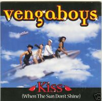 Kiss (When The Sun Don't Shine) - Vengaboys -- NEU + OVP