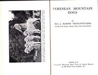 RARE PYRENEAN MOUNTAIN DOG BOOK TROIS FONTAINES 1937 1ST EDITION