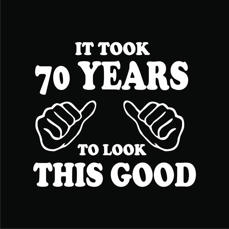 70th birthday t shirts it took 70 years look this good