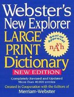 Webster's New Explorer Large Print Dictionary (2006, Hardcover, Large Type)