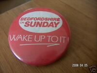 BEDFORDSHIRE ON SUNDAY WAKE UP TO IT BADGE
