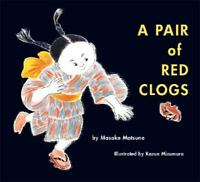 A Pair of Red Clogs by Masako Matsuno (2002, Hardcover)