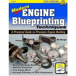 Modern Engine Blueprinting Techniques: A Practical Guide to Precision Engine Blu