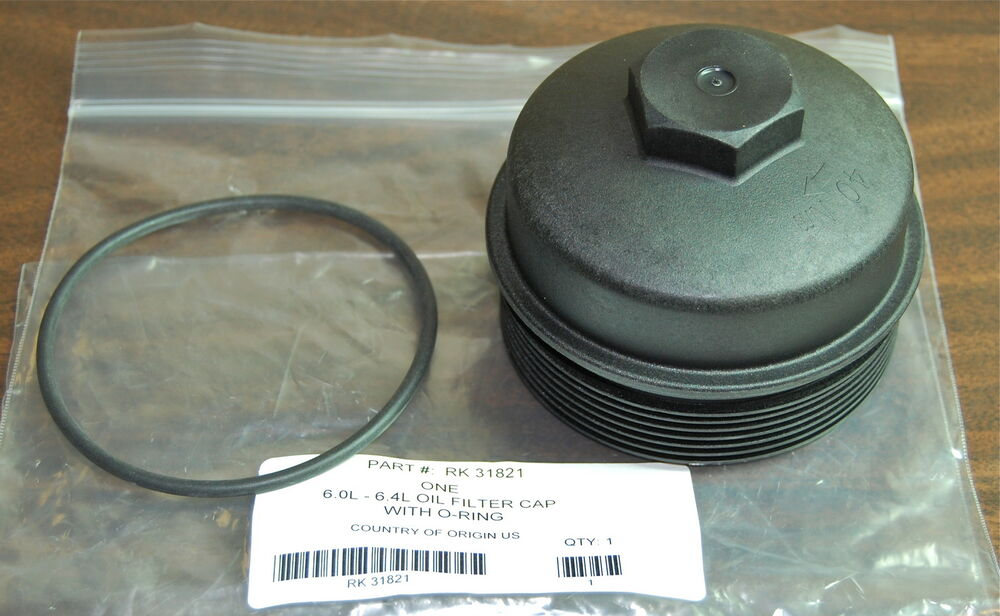 Ford Oem 6 0 6 4 Oil Filter Cap By Racor With O