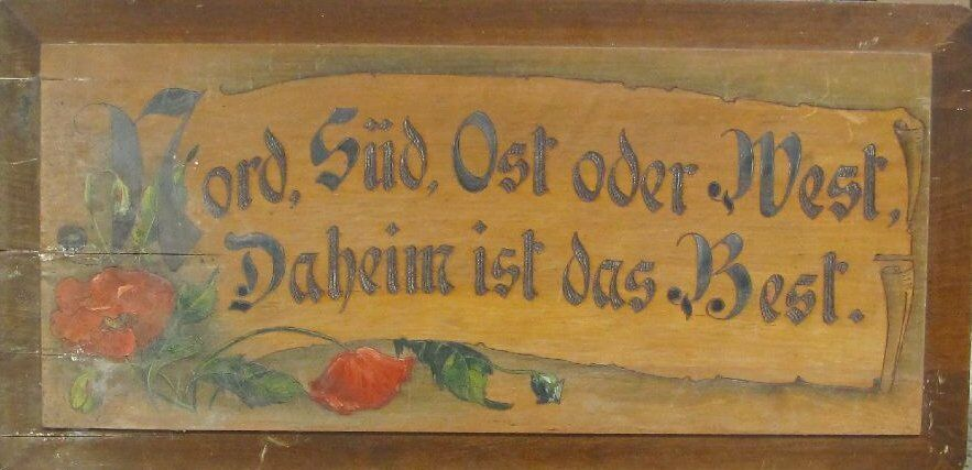 hausspruch um 1900 nord s d ost oder west daheim it das best 242 11036 ebay. Black Bedroom Furniture Sets. Home Design Ideas