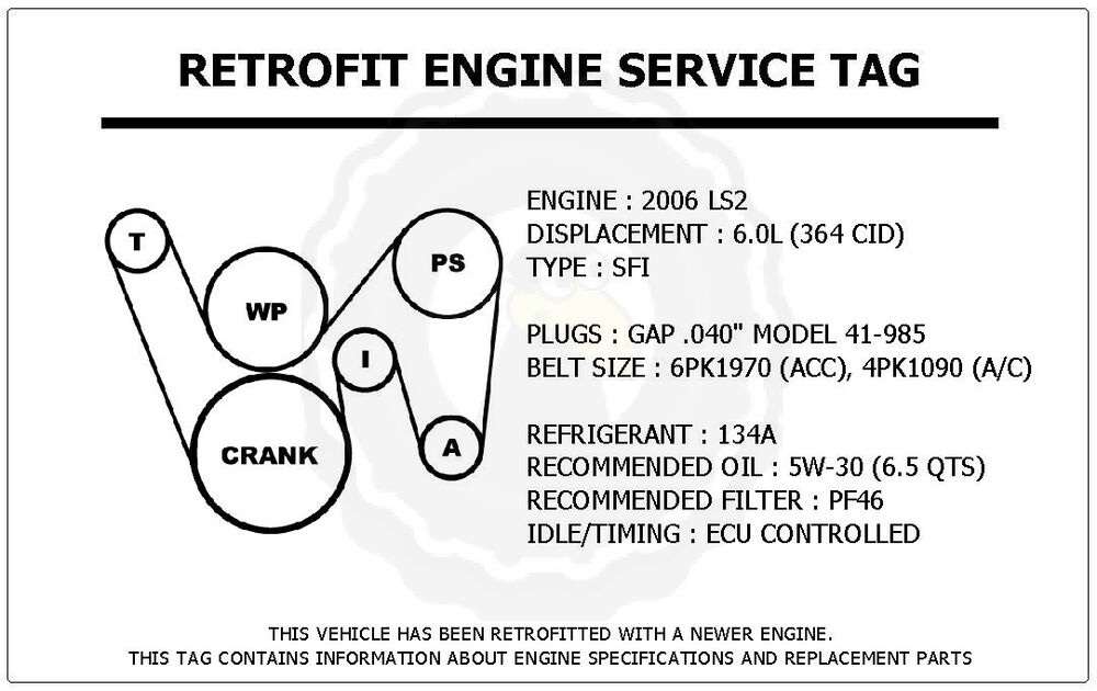 2006 Ls2 6 0l Gto Retrofit Engine Service Tag Belt Routing Diagram Decal