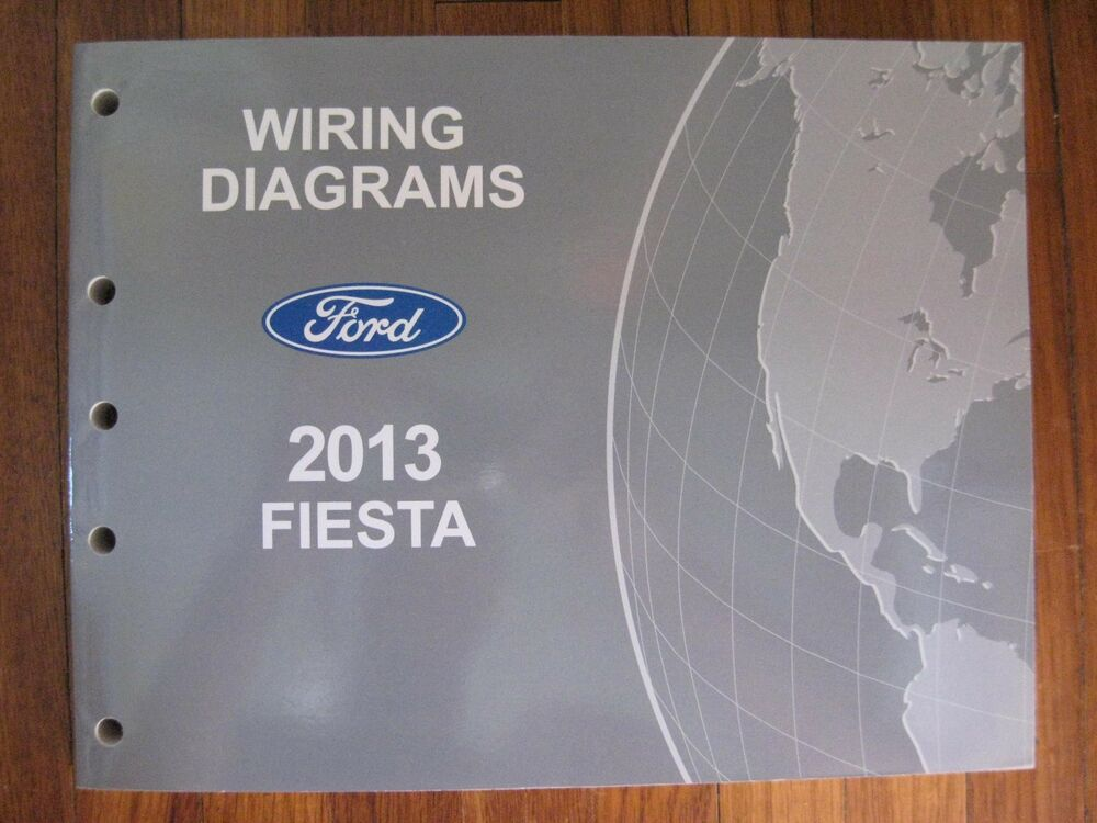 2013 Ford Fiesta Electrical Wiring Diagram Service Shop Manual
