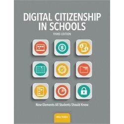 Digital Citizenship in Schools: Nine Elements All Students Should Know (Paperbac