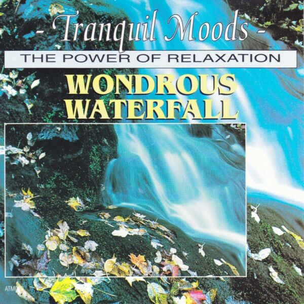[Music CD] Atmospheric Moods - Wondrous Waterfall