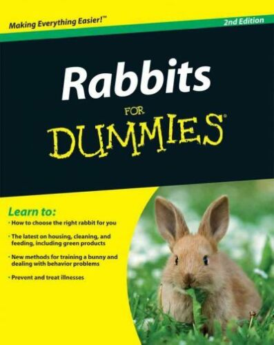 Rabbits for Dummies, Paperback by Isbell, Connie; Pavia, Audrey, ISBN 0470430...