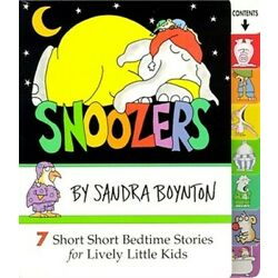 Snoozers: 7 Short Short Bedtime Stories for Lively Little Kids (Board Book)