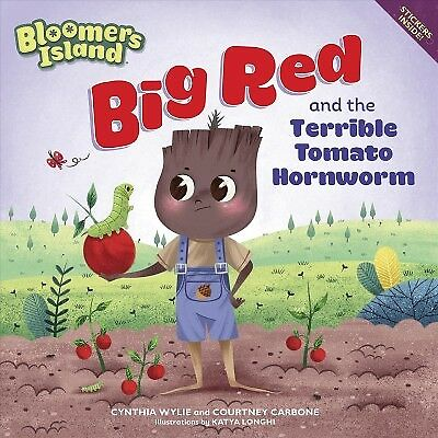 Big Red and the Terrible Tomato Hornworm, Paperback by Wylie, Cynthia; Carbon...