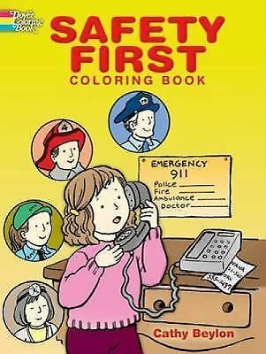 Safety First Coloring Book (Dover Coloring Books) by Cathy Beylon  9780486451640 | eBay