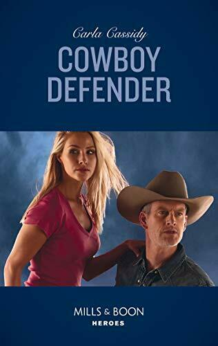 Cowboy Defender (Mills & Boon Heroes) (Cowboys of Holiday R... by Cassidy, Carla