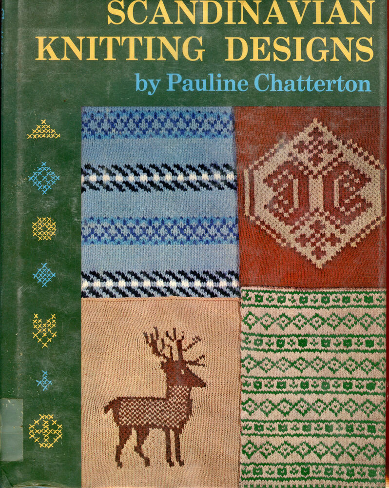 Scandinavian Knitting Designs By Pauline Chatterton Hc Book 1977