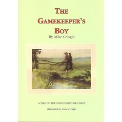 CRINGLE MIKE BOOK GAMEKEEPERS BOY TALES OF THE NORTH NORFOLK COAST paperback NEW