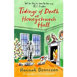 Tidings of Death at Honeychurch Hall by Hannah Dennison (English) Paperback Book