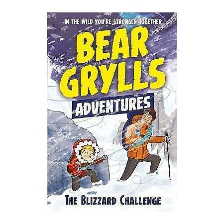 img-A Bear Grylls Adventure 1: The Blizzard Challenge by Grylls, Bear, NEW Book, FRE