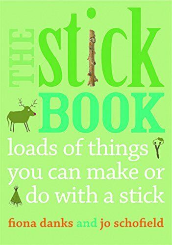 Royaume-UniThe Stick Livre : De Things You Can Fait Ou Do Avec Par Fiona Danks