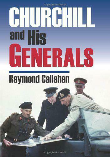Royaume-Uni And His Generals (Modern War Studies) Par Raymond Callahan, Neuf Book,