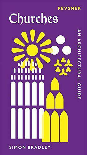 Royaume-UniEglises: An  Guide (Pevsner  Guides : Introductions) B