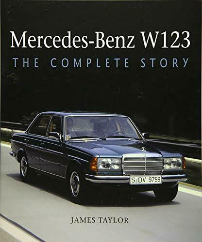 Royaume-UniMercedes-Benz W123: The e Story Par Taylor James Neuf Livre,Libre &