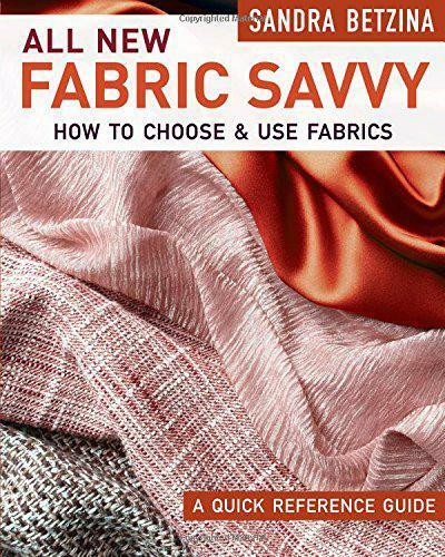 Royaume-UniAll New Fabric Savvy: How To  & Usage Tissus Par Sandra Betzina,Livre