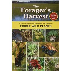 Kyпить The Forager's Harvest A Guide to Identifying Harvesting and Preparing Edible ... на еВаy.соm